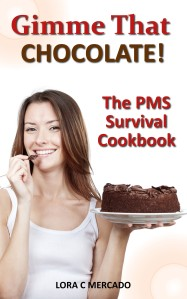 We have all been there. When you are at your finest PMS moments, nothing in this world can satisfy your intense taste for a woman's best friend…That moment when you get the insatiable craving for CHOCOLATE! Inside these pages you will find a collection of 30 of my favorite chocolate desserts and treats that I have enjoyed making over the years. These recipes are simple to make and will quench even the strongest of hormonal cravings!  Some of the recipes included are: Chocolate Crescents, Chocolate Cherry Bliss, Decadent Chocolate Mousse, Munchie Mix, Chocolate Coconut Coffee Cake, Chocolate Martini and MANY MORE!